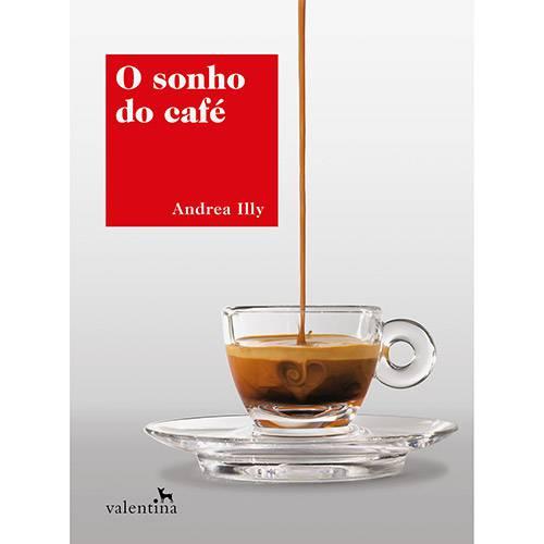 Livro Sonho do Café, de Andrea illy